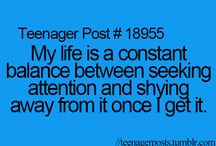 teenage quotes / It is something you laugh at but know is true!!!!!