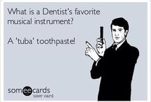 Dental humor!!! :)