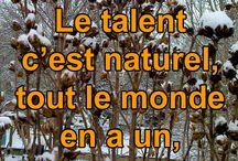 Citations / Citations autours des thèmes: Passion, talent et loisir
