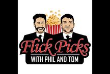 FLICK PICKS EPISODES / This board is for all episodes of Flick Picks with Phil and Tom.