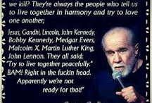 George Carlin Quotes / George Carlin rants and raves