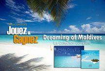 JOUEZ & GAGNEZ ! Jeu Concours Maldives