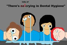 Dental hygiene lol / by Katherine Caballero