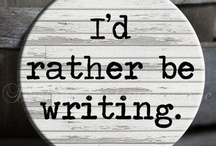 The Writing Life / As an author of Christian fiction and Bible studies, I enjoy collecting sayings, pictures, and information related to writing.