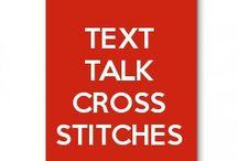 text talk cross stitches