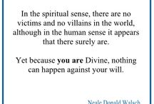 Neale Donald Walsch / We are all one and we are all made of divine energy.