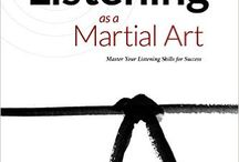Listening as a Martial Art: Mastering Your Listening Skills for Success (a book) / Cash Nickerson's newest book. The most admired people in business, academic, political, and social settings all have one thing in common: they're great listeners. Through conversational essays and real-world experience, entrepreneur, attorney, and author Cash Nickerson teaches us the art and science of intelligent listening.