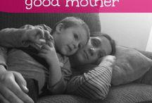 good advise for moms
