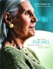 Aging Well / by Julie DeBilzan