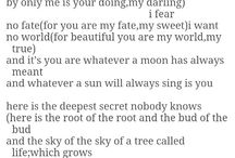 Poems / Things passing through my mind, staying in my soul.