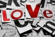 Love / by Holly Udaundo