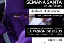 Exposición Semana Santa / Exposición en Los Alcores de pasos en miniatura y pinturas de Semana Santa de los artistas Jesús Jara y Paco Peña.
