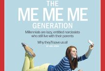 Millennials / A teacher must know the me me generation if he/she wants to be successful in teaching.