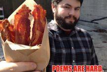 Bacon / Who doesn't love Bacon?
