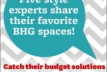 Home Budget Solutions / Three creative thinkers share their favorite BHG spaces and offer money-saving tips. Check out their story in our July issue, on newsstands now!  / by Better Homes and Gardens