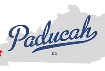 Paducah, KY / by Karen Willis