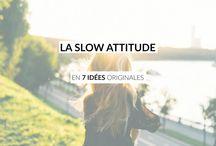 Slow lifestyle