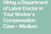 Hiring a Department of Labor Doctor in Your Worker's