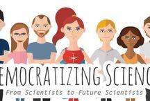 Democratizing Science