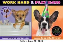 Take Your Dog To Work Day® / Information on Take Your Dog To Work Day®, which was created by Pet Sitters International in 1999, www.takeyourdog.com.