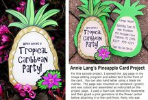 PARTY TIME IDEAS / Annie Lang's fun and easy recipes and party ideas!