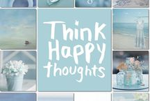 Think happy Thoughts / by Linda  Bell