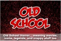 Old School Horror