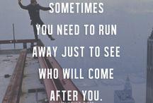 •run away•