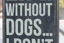 Dog Sayings / Inspiring words for the dog lover.
