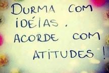 Pensamentos / by Viviane Frazão