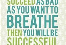 Success Quotes / Words to get me up, get me thru and keep me focused. / by K.I.EM ESS