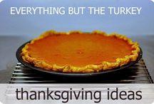 Thanksgiving Ideas / by Jen Mccarrick