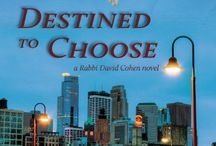 Destined to Choose (Rabbi David Cohen, #1) / Objects and people in the book DESTINED TO CHOOSE (2013, Yotzeret Publishing)