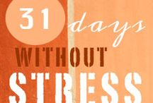 31 days without stress