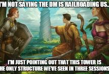 D&D, RPG's and stuff like that