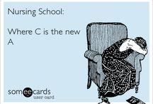 For Nursing School / by Ashlee Johnson