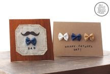 HOLIDAY - FATHERS DAY / Ideas and inspiration for celebrating our father figures