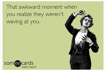 My True Awkward Moments