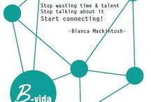 B-vida Quotes / Inspirational quotes made bij Bianca Mackintosh in co-production with Leandra Mackintosh.