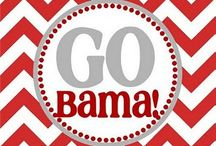Roll Tide Roll! / by Lydia Schleicher