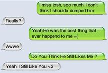 Texts / Funny and Romantic text message conversations.