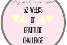 52 Week Gratitude Challenge / A new post every week for a year about who and what I'm grateful for