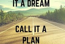 Not dream, plan