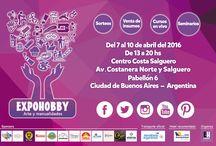 EXPOHOBBY Arte y Manualidades - Abril 2016 / Centro Costa Salguero.