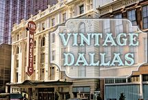 Vintage Dallas / Check out Dallas of before...