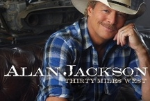 Country Music- Alan Jackson .... / by Beth May Herrick