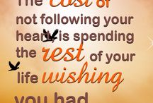 Follow your Heart Quotes / Quotes about following your heart.  Used #ShoutMe! app creative boards and graphics.