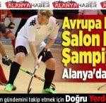 Avrupa Erkeler Salon Hokeyi Şampiyonası Alanya'da Yapılacak