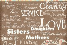 LDS/Mormon: Relief Society / by Danae Swan