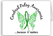 Cerebral Palsy Awareness...CP / by Gloria Cook